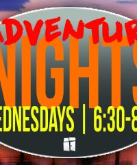 Adventure Nights: Wednesday Night Team