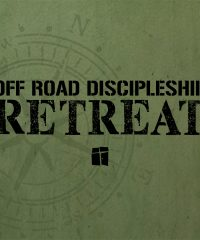 Off-Road Discipleship Retreat